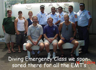 Diving Emergency Class we sponsored there for all the EMT's